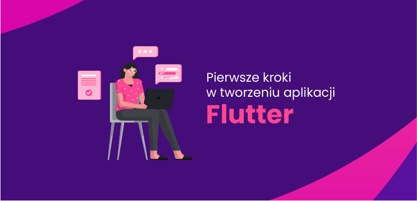 Pierwsze kroki w tworzeniu aplikacji Flutter