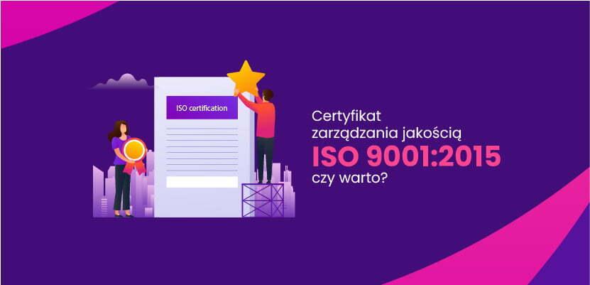 Certyfikat zarządzania jakością ISO 9001:2015