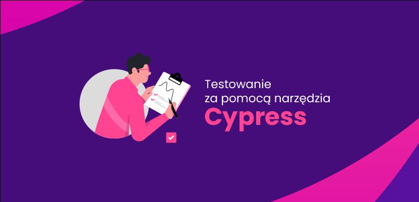 Testowanie za pomocą narzędzia Cypress