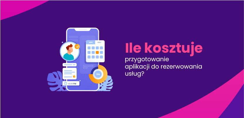 Ile kosztuje przygotowanie aplikacji do rezerwowania usług?