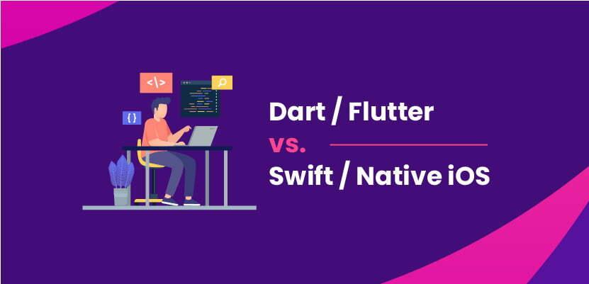 Dart / Flutter vs. Swift / natywny iOS – który lepszy w 2021?