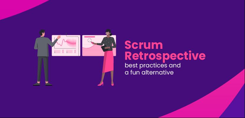 Scrum Retrospective - best practices and a fun alternative