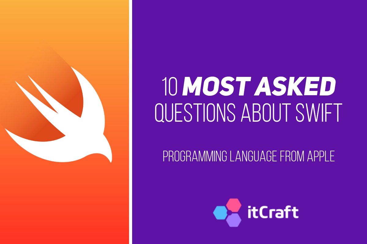 10 mosted asked Swift questions