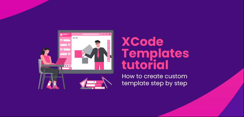 XCode Templates tutorial - How to create custom template step by step