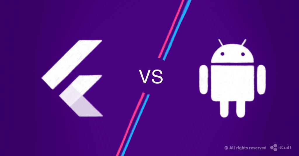 flutter vs android