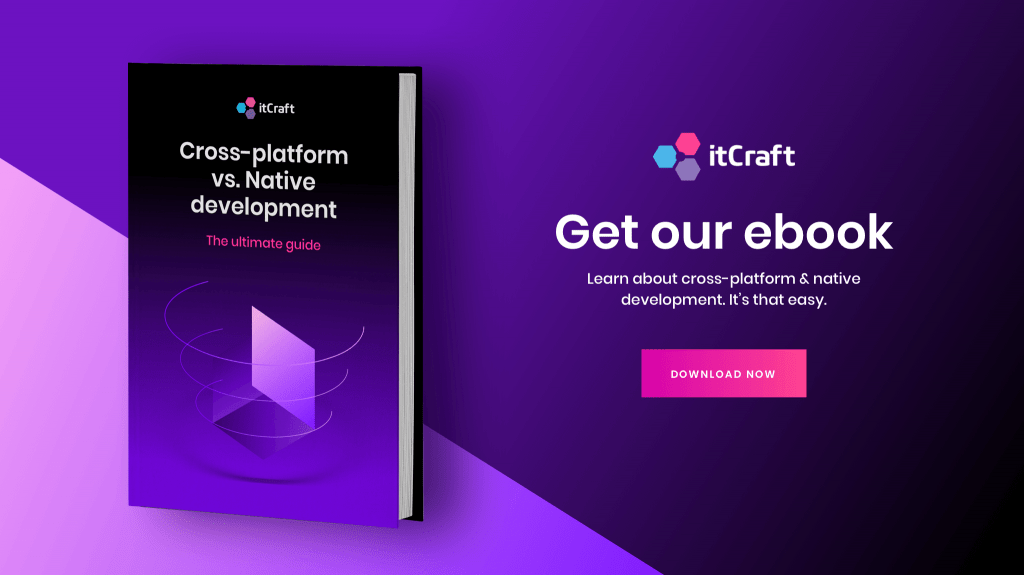 Cross-platform vs Native Development - ebook by itCraft