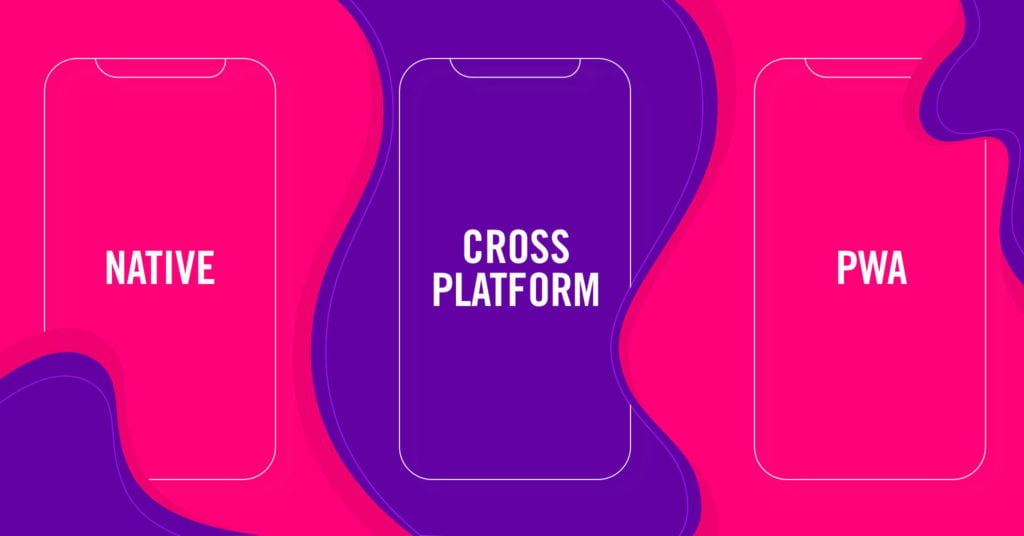 Native vs cross platform vs PWA