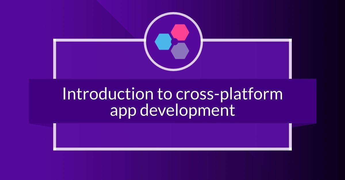 Introduction to cross platform app development - ebook
