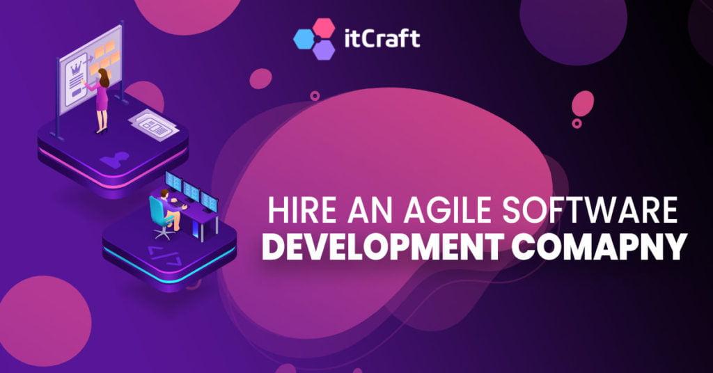 Hire an Agile software development company