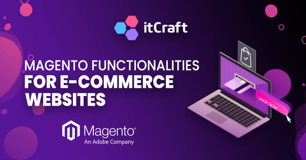 Magento functionalities for e-commerce