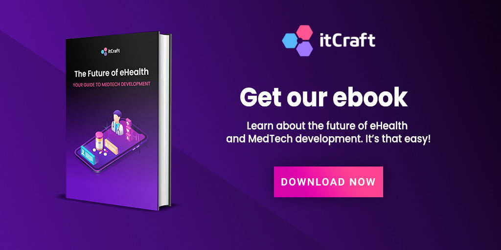 Our new Telemedicine Ebook is out - Find out how to create a prominent e-health business