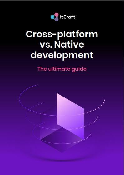 Cross-platform vs Native development ebook - itcraft