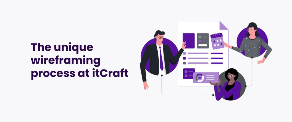 The unique wireframing process at itCraft