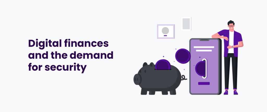 Digital finances and the demand for security