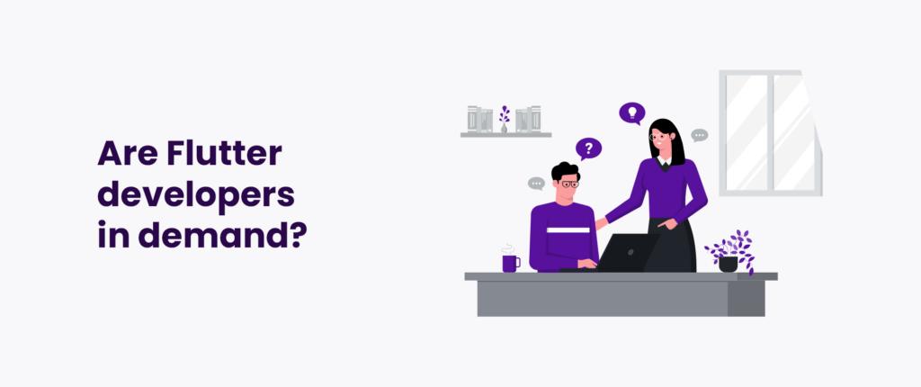 Are Flutter developers in demand?