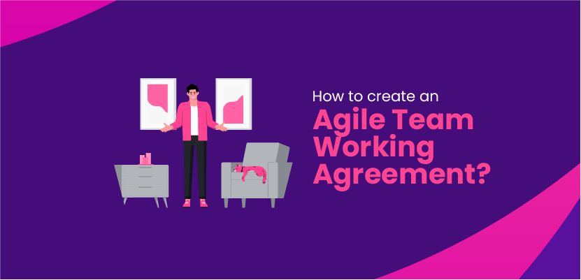 How to create an Agile Team Working Agreement?