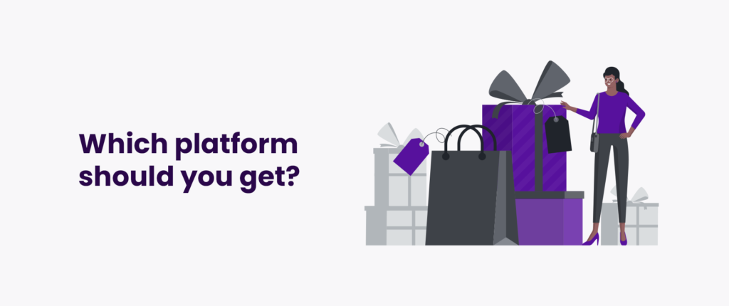 Summary - which platform should you get?